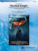 Cover icon of The Dark Knight, Concert Suite from sheet music for full orchestra (full score) by Hans Zimmer, James Newton Howard and Victor Lopez