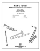 Cover icon of Next to Normal: A Choral Medley (COMPLETE) sheet music for Choral Pax by Anonymous and Lisa DeSpain