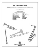Cover icon of We Love the '60s sheet music for Choral Pax (full score) by Anonymous and Jay Althouse, easy/intermediate