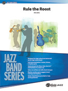 Cover icon of Rule the Roost sheet music for jazz band (full score) by Kris Berg, easy/intermediate
