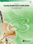 Cover icon of Leroy Andersonas Irish Suite, Selections from sheet music for concert band (full score) by Leroy Anderson and Douglas E. Wagner