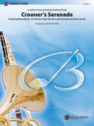 Cover icon of Crooneras Serenade (COMPLETE) sheet music for concert band by Anonymous and Justin Williams