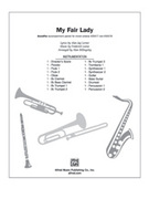 Cover icon of My Fair Lady (COMPLETE) sheet music for Choral Pax by Frederick Loewe, Alan Jay Lerner and Andy Beck