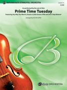 Cover icon of Prime Time Tuesday (COMPLETE) sheet music for full orchestra by Anonymous and Victor Lopez