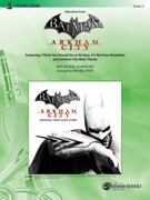 Cover icon of Batman: Arkham City, Selections from (COMPLETE) sheet music for concert band by Nick Arundel, easy skill level