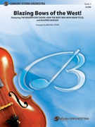 Cover icon of Blazing Bows of the West! (COMPLETE) sheet music for string orchestra by Anonymous