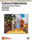 Cover icon of The Wizard of Oz Mallet Collection (COMPLETE) sheet music for percussions by Anonymous