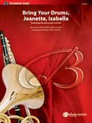 Cover icon of Bring Your Drums, Jeanette, Isabella (COMPLETE) sheet music for concert band by Anonymous, easy