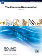 Cover icon of The Common Denominator (COMPLETE) sheet music for concert band by Robert Sheldon