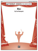 Cover icon of Rise sheet music for concert band (full score) by Carl Holmquist