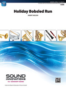 Cover icon of Holiday Bobsled Run (COMPLETE) sheet music for concert band by Robert Sheldon, easy