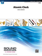 Cover icon of Atomic Clock sheet music for concert band (full score) by Chris M. Bernotas, beginner skill level