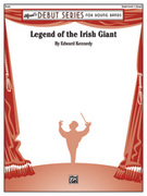 Cover icon of Legend of the Irish Giant sheet music for concert band (full score) by Edward Kennedy