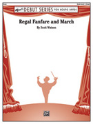 Cover icon of Regal Fanfare and March sheet music for concert band (full score) by Scott Watson, beginner