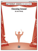 Cover icon of Clowning Around sheet music for concert band (full score) by John O'Reilly, easy skill level