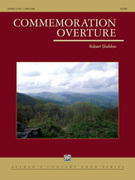 Cover icon of Commemoration Overture (COMPLETE) sheet music for concert band by Robert Sheldon, easy/intermediate