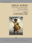 Cover icon of Field Ayres (COMPLETE) sheet music for concert band by Anonymous, Douglas A. Richard and Eric Sheffler