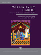 Cover icon of Two Nativity Carols sheet music for concert band (full score) by James Murray, Franz Gruber and Gary E. Parks