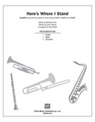 Cover icon of Here's Where I Stand (COMPLETE) sheet music for Choral Pax by Michael Gore