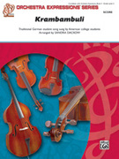 Cover icon of Krambambuli (COMPLETE) sheet music for string orchestra by Anonymous and Sandra Dackow