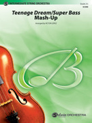 Cover icon of Teenage Dream / Super Bass Mash-Up sheet music for string orchestra (full score) by Katy Perry and Victor Lopez