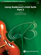 Cover icon of Leroy Anderson's Irish Suite, Part 2 sheet music for full orchestra (full score) by Anonymous, Leroy Anderson and Douglas E. Wagner, easy/intermediate