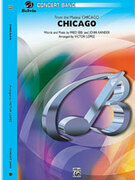 Cover icon of Chicago! (COMPLETE) sheet music for concert band by John Kander and Fred Ebb, easy/intermediate