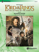 Cover icon of The Lord of the Rings: The Return of the King, Selections from (COMPLETE) sheet music for concert band by Howard Shore, easy
