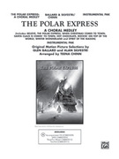 Cover icon of The Polar Express: A Choral Medley (COMPLETE) sheet music for Choral Pax by Anonymous, Glen Ballard, Alan Silvestri and Teena Chinn