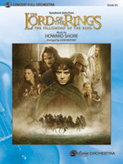 Cover icon of The Lord of the Rings: The Fellowship of the Ring, Symphonic Suite from (COMPLETE) sheet music for full orchestra by Howard Shore and John Whitney