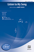 Cover icon of Listen to My Song sheet music for choir (SAB) by Andy Beck