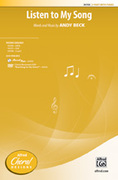 Cover icon of Listen to My Song sheet music for choir (2-Part) by Andy Beck, intermediate choir (2-Part)