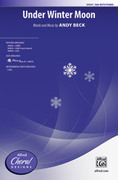 Cover icon of Under Winter Moon sheet music for choir (SSA) by Andy Beck, intermediate choir (SSA)