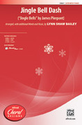 Cover icon of Jingle Bell Dash sheet music for choir (SATB: soprano, alto, tenor, bass) by James Pierpont and Lynn Shaw Bailey, intermediate
