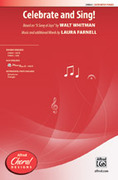 Cover icon of Celebrate and Sing! sheet music for choir (SATB) by Laura Farnell and Walt Whitman, intermediate choir (SATB)