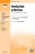 Cover icon of Counting Down to Christmas (from A Christmas Story: The Musical) sheet music for choir (2-Part) by Benj Pasek, Justin Paul and Greg Gilpin