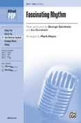Cover icon of Fascinating Rhythm sheet music for choir (SAB) by George Gershwin, Ira Gershwin and Mark Hayes