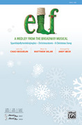 Cover icon of Elf! sheet music for choir (SAB) by Matthew Sklar, Chad Beguelin and Andy Beck