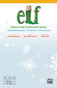 Cover icon of Elf! sheet music for choir (2-Part) by Matthew Sklar, Chad Beguelin and Andy Beck