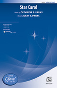 Cover icon of Star Carol sheet music for choir (SAB) by Gary E. Parks and Cathryne E. Parks