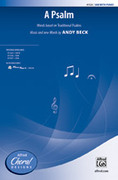 Cover icon of A Psalm sheet music for choir (SAB) by Andy Beck