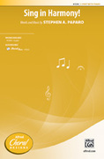 Cover icon of Sing in Harmony! sheet music for choir (2-Part) by Stephen A. Paparo