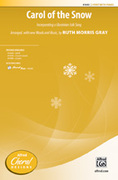 Cover icon of Carol of the Snow sheet music for choir (2-Part) by Anonymous and Ruth Morris Gray, intermediate choir (2-Part)