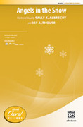 Cover icon of Angels in the Snow sheet music for choir and piano (2-Part) by Sally K. Albrecht