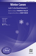 Cover icon of Winter Canon sheet music for choir (SSA) by Thomas Tallis and Andy Beck