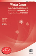 Cover icon of Winter Canon sheet music for choir (SATB: soprano, alto, tenor, bass) by Thomas Tallis and Andy Beck, intermediate
