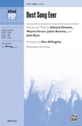 Cover icon of Best Song Ever sheet music for choir (SAB) by Edward Drewett, Wayne Hector, Julian Bunetta, John Ryan and Alan Billingsley