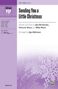 Cover icon of Sending You a Little Christmas sheet music for choir (SSA) by Jim Brickman, Victoria Shaw, Billy Mann and Jay Althouse