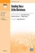 Cover icon of Sending You a Little Christmas sheet music for choir (2-Part) by Jim Brickman, Victoria Shaw, Billy Mann and Jay Althouse