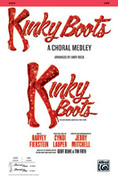 Cover icon of Kinky Boots: A Choral Medley sheet music for choir (SATB: soprano, alto, tenor, bass) by Cynthia Lauper and Andy Beck, intermediate